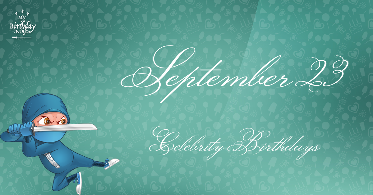 Celebrity Birthdays On this Day in September Cards from ...