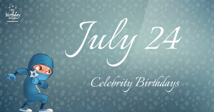Celebrity birthdays for July 12th - One News Page VIDEO