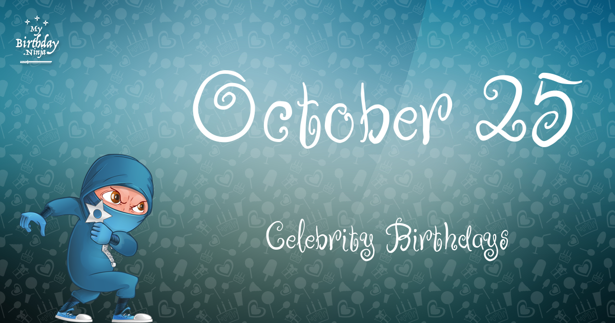 Celebrity birthdays for the week of Oct. 22-28 | WTOP