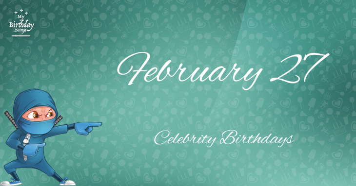 Famous People's Birthdays, February 27, India Celebrity ...