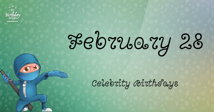 Celebrity birthdays for the week of Feb. 25-March 3 | WTOP