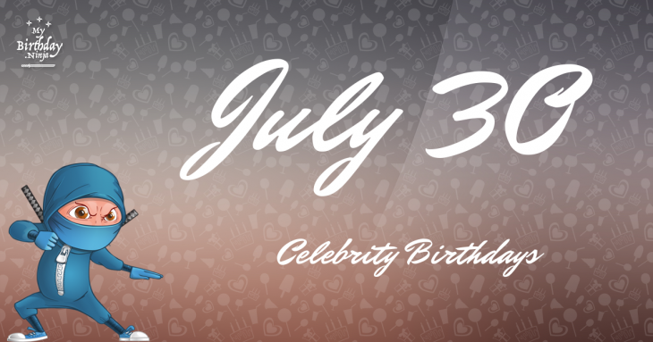 July 23 Birthdays Of Famous People - Characteristics And ...
