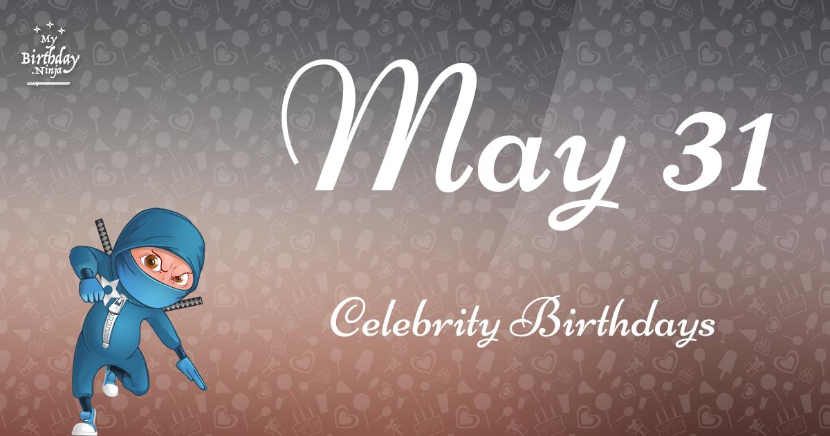 May 31 Celebrity Birthdays Ninja Poster