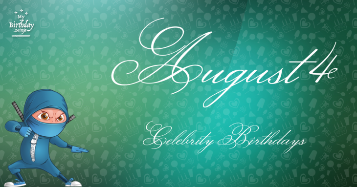 August Celebrity Birthdays | Fandango