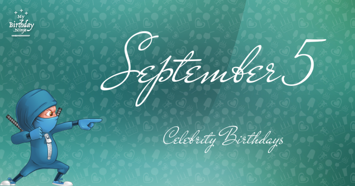 Famous People's Birthdays, September 10, United States ...