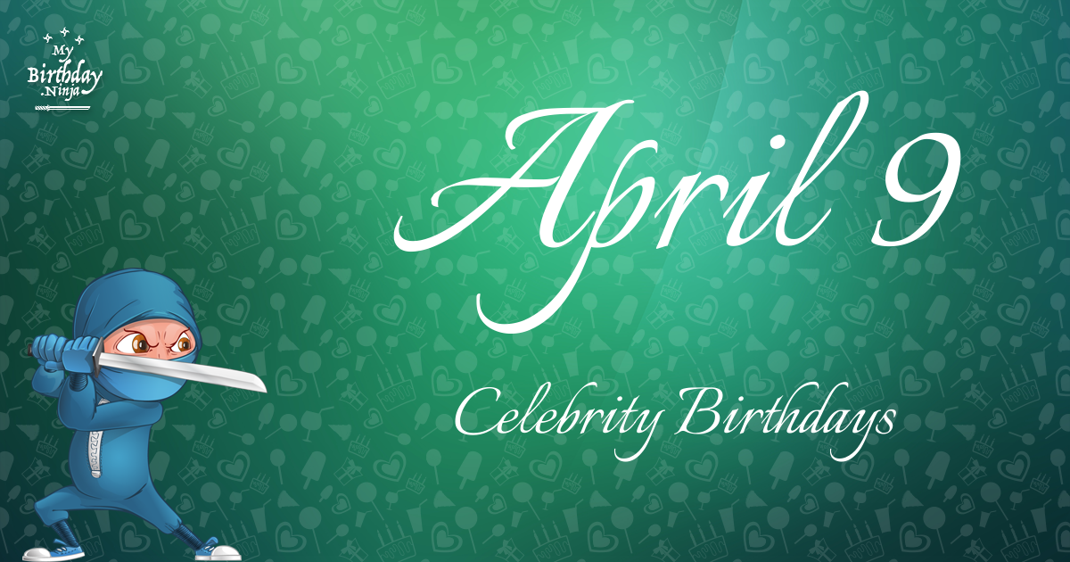 April 20 Birthdays Of Famous People - Characteristics And ...