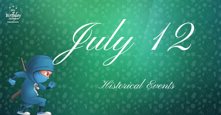 July 12 Birthday Events Poster