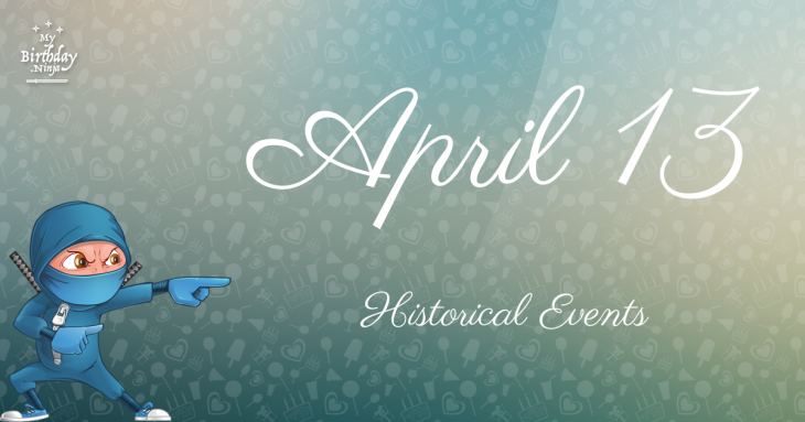 April 13 Birthday Events Poster
