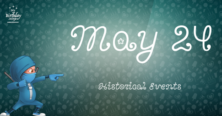 May 24 Birthday Events Poster