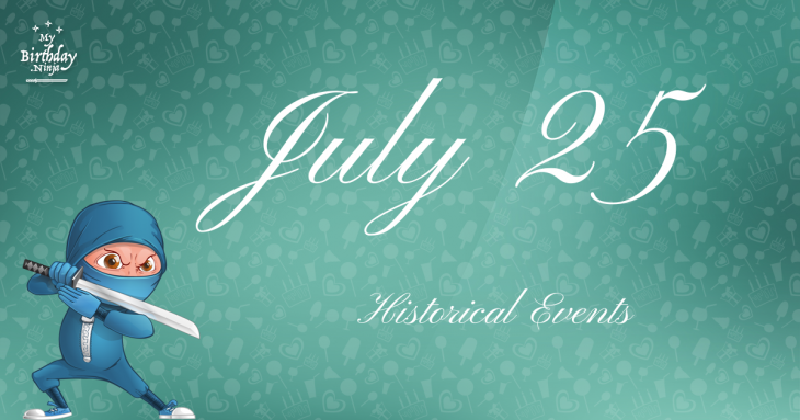 July 25 Birthday Events Poster