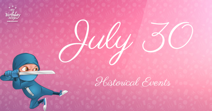 July 30 Birthday Events Poster