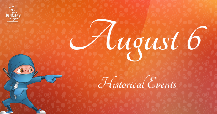 August 6 Birthday Events Poster