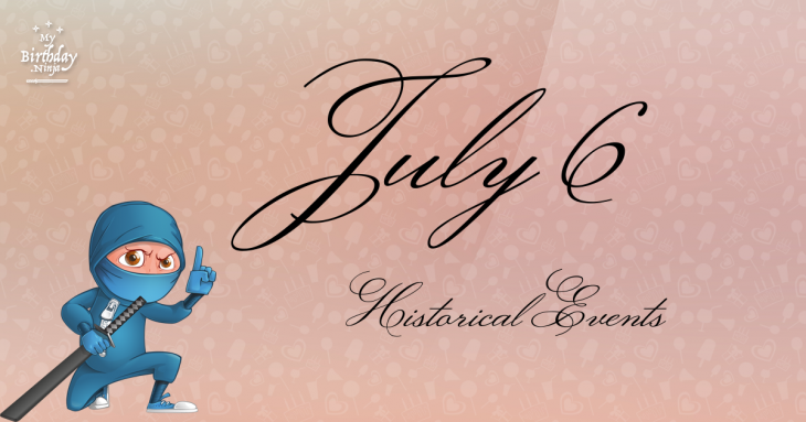 July 6 Birthday Events Poster