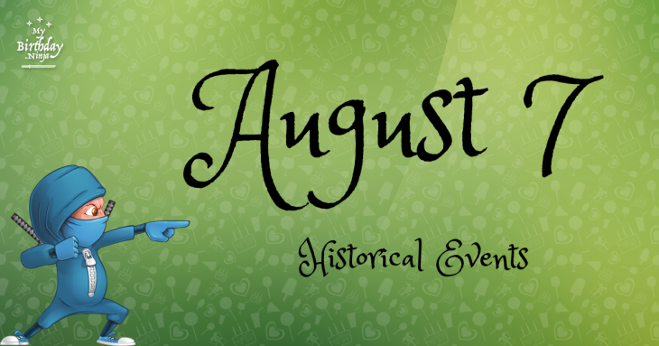 August 7 Birthday Events Poster