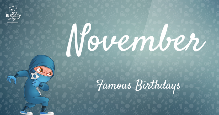 November 0 Famous Birthdays