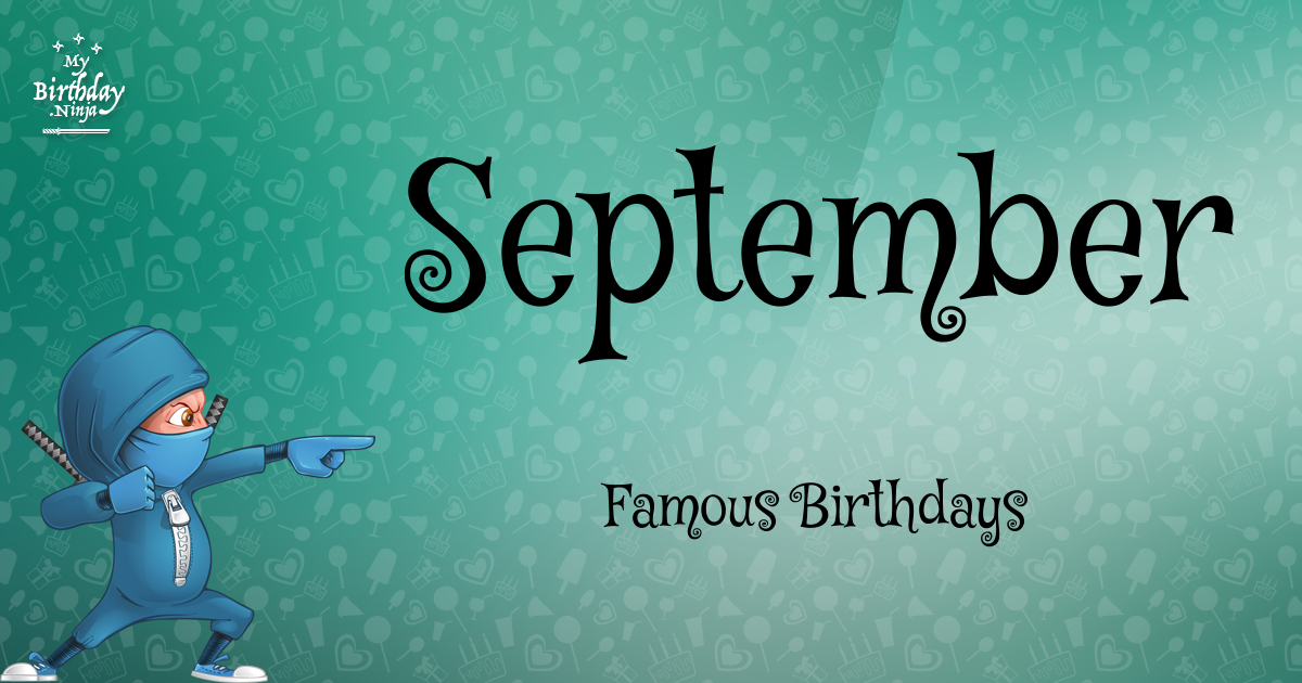 September Famous Birthdays Ninja Poster