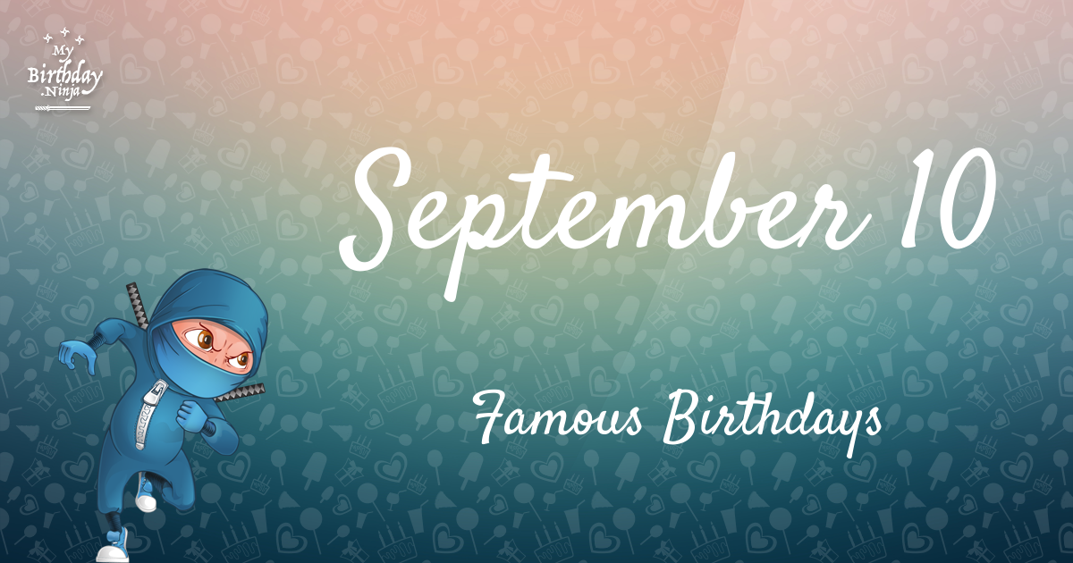 Celebrity Birthdays September - September Famous Birthdays