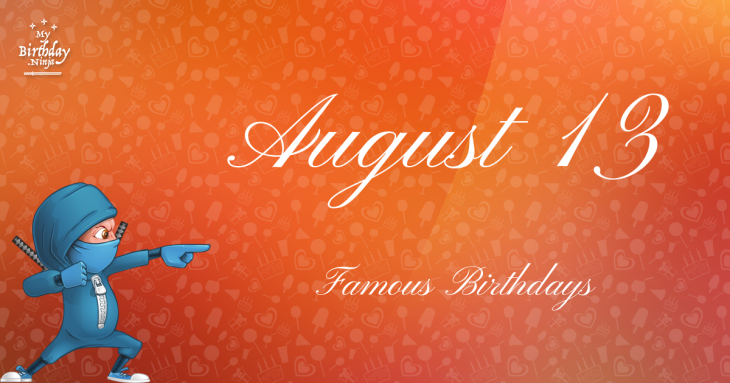 August 2 - Biography