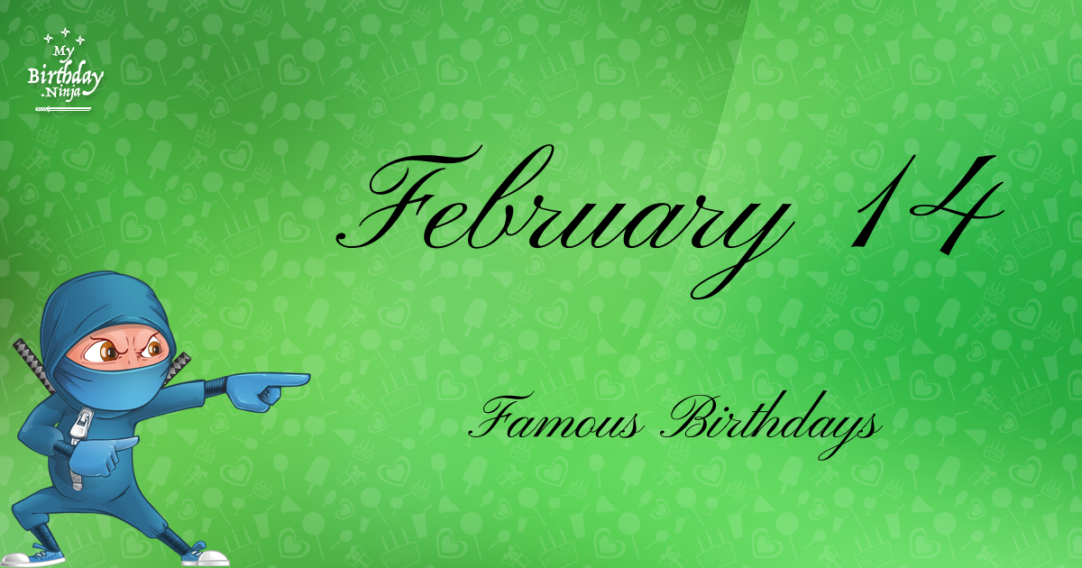 Famous People's Birthdays, February 14, India Celebrity ...