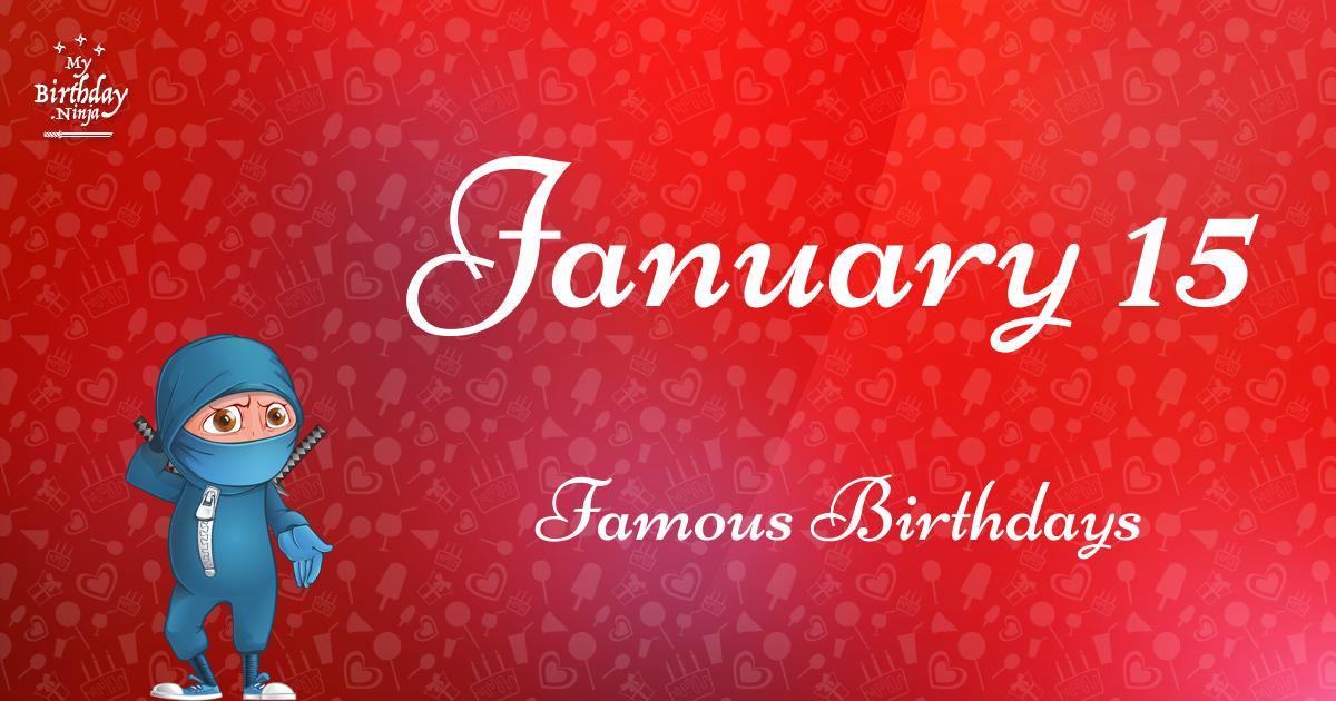 January 15 Famous Birthdays Ninja Poster