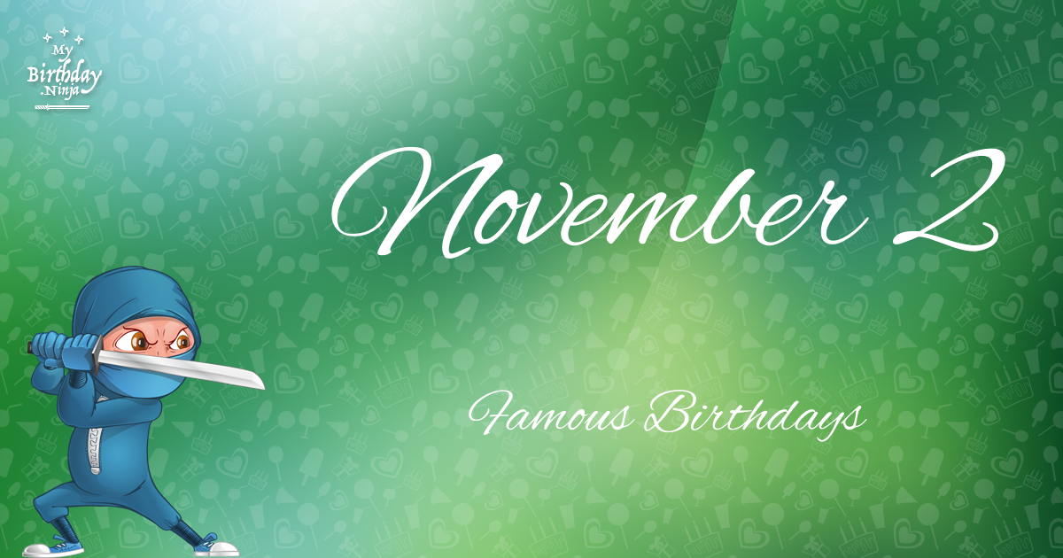 Famous People's Birthdays, November, India Celebrity Birthdays