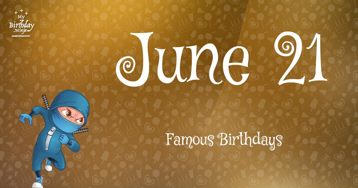 June 21 Famous Birthdays Ninja Poster