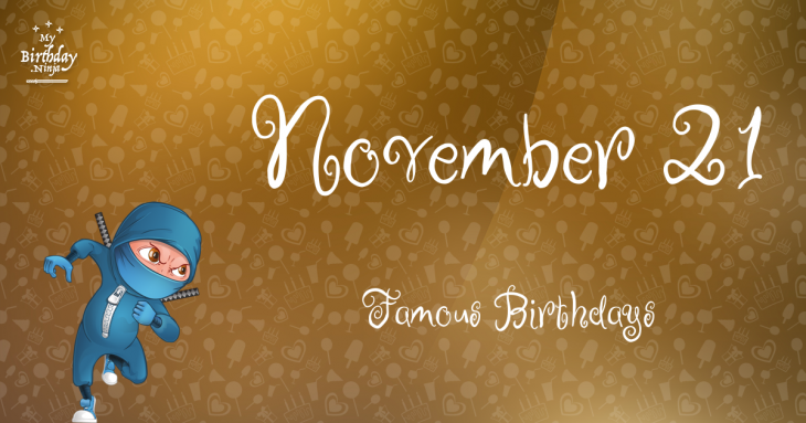 Celebrity Birthdays November 21st