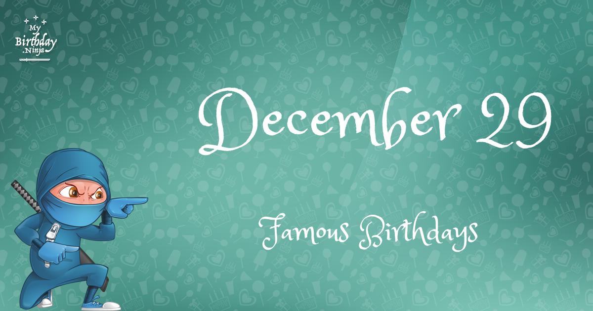December 29 Famous Birthdays Ninja Poster