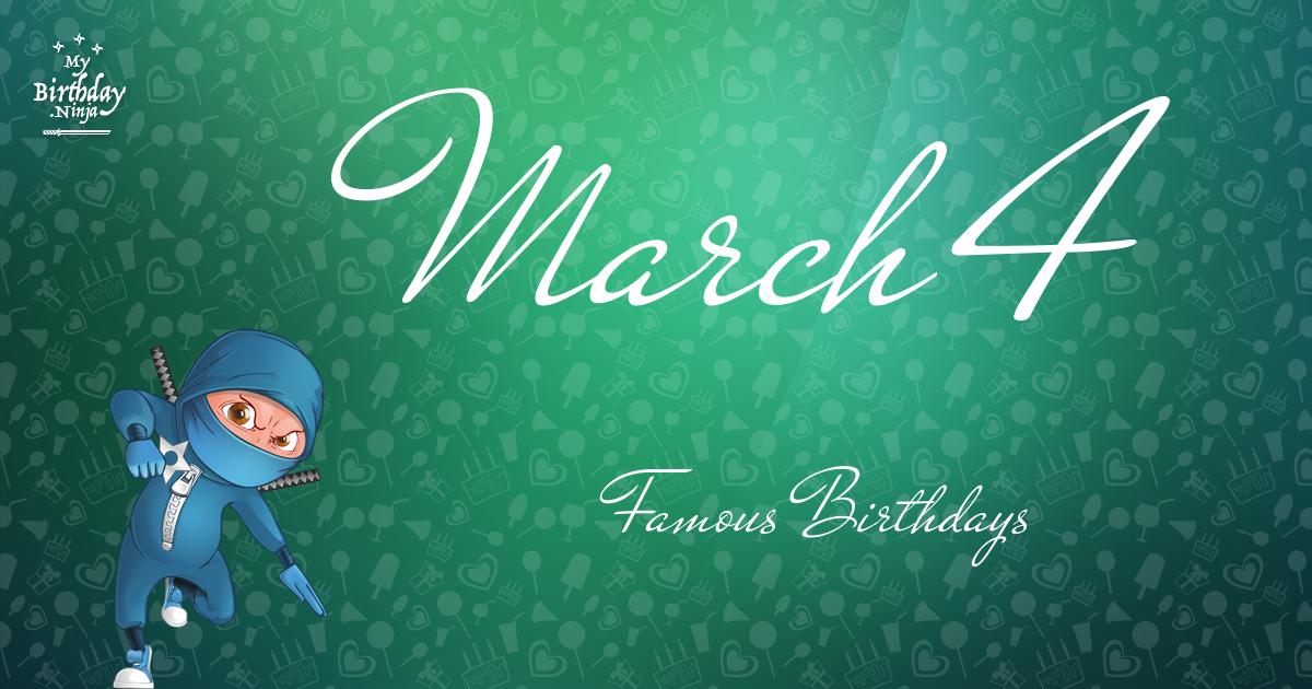 March 4 Famous Birthdays Ninja Poster