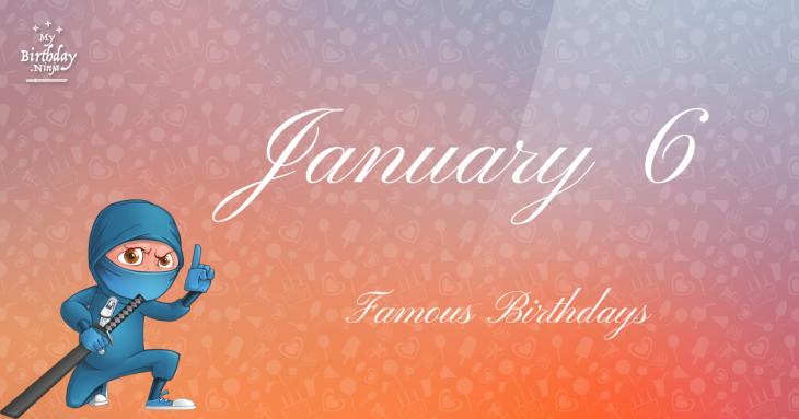 January 1 Birthdays   Famous Birthdays