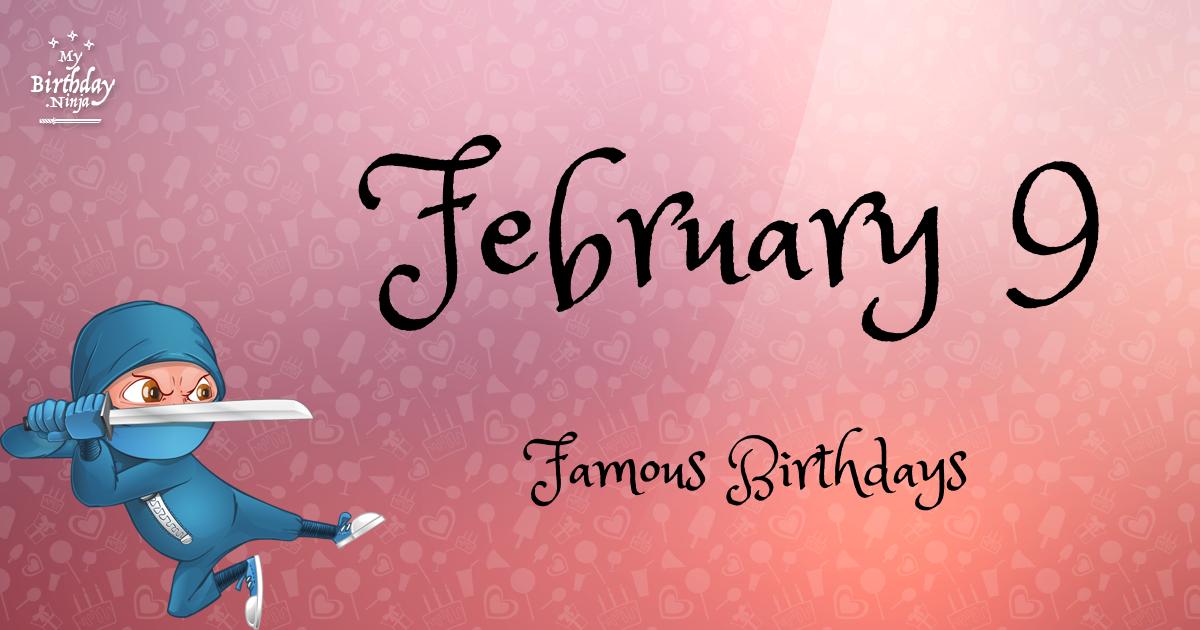 February 9 Famous Birthdays Ninja Poster
